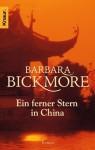Ein ferner Stern in China (Taschenbuch) - Barbara Bickmore, Uschi Gnade