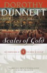 Scales of Gold: The Fourth Book of The House of Niccolo - Dorothy Dunnett