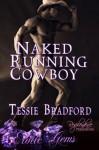 Naked Running Cowboy (Erotic Gems) - Tessie Bradford