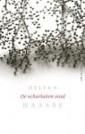 De scharlaken stad / druk 26: verzameld werk (Verzameld werk Hella S. Haasse) - Hélène Serafia Haasse