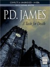A Taste for Death (Adam Dalgliesh Series #7) - P.D. James, Michael Jayston