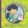 Anna and the Dance Class: The Sound of Short a - Cecilia Minden, Bob Ostrom