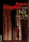 Peter's Kingdom: Inside the Papal City - Jerrold M. Packard
