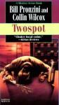 Twospot - Bill Pronzini, Collin Wilcox