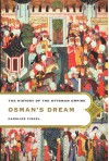 Osman's Dream the History of the Ottoman Empire (Other Format) - Caroline Finkel
