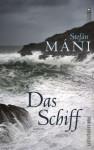 Das Schiff - Stefán Máni, Tina Flecken