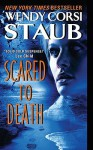Scared To Death (Live to Tell #2) - Wendy Corsi Staub