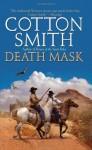 Death Mask - Cotton Smith