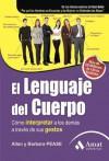 El lenguaje del cuerpo (Spanish Edition) - Allan Pease, Barbara Pease