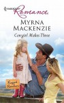 Cowgirl Makes Three - Myrna Mackenzie