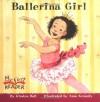 Ballerina Girl (My First Reader) - Kirsten Hall