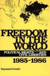 Freedom in the World: Political Rights and Civil Liberties, 1985-1986 - Raymond D. Gastil