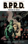 B.P.R.D., Vol. 7: Garden of Souls - Mike Mignola, John Arcudi, Guy Davis