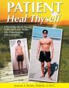 Patient Heal Thyself - Jordan Rubin