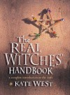 The Real Witches Handbook - Kate West