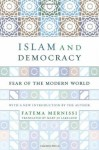 Islam And Democracy: Fear Of The Modern World With New Introduction - Fatima Mernissi