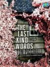 The Last Kind Words - Tom Piccirilli