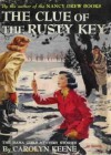 The Clue of the Rusty Key - Carolyn Keene, Mildred Benson
