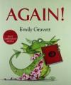 Again!. Emily Gravett - Emily Gravett