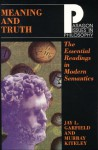 Meaning and Truth: The Essential Readings in Modern Semantics - Jay L. Garfield, Murray Kiteley