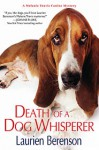 Death of a Dog Whisperer - Laurien Berenson