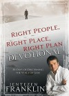 Right People, Right Place, Right Plan Devotional - Jentezen Franklin