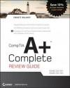 Comptia A+ Complete Review Guide: Exam 220-701 & Exam 220-702 [With CDROM] - Emmett Dulaney