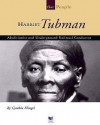 Harriet Tubman: Abolitionist and Underground Railroad Conductor - Cynthia Fitterer Klingel