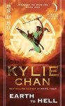 Earth to Hell: Journey to Wudang: Book One (Journey to Wudang Trilogy) - Kylie Chan