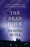 The Dead Hour (Paddy Meehan) - Denise Mina
