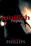 The Molech Prophecy - Thomas Phillips