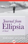Journal from Ellipsia: A Novel - Hortense Calisher