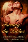 Turning the Tables - Angelia Sparrow, Devin Wood, Julian Griffith, V.K. Foxe, Kathleen Tudor