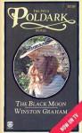 The Black Moon (Poldark, #5) - Winston Graham