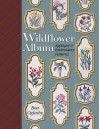 Wildflower Album: Applique and Embroidery Patterns - Bea Oglesby, Barbara Smith, Charles R. Lynch