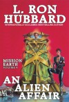 Mission Earth Volume 4: An Alien Affair - L. Ron Hubbard