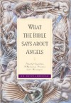 What the Bible Says about Angels - David Jeremiah