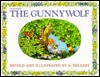 The Gunnywolf (Trophy Picture Book Series) - Antoinette Delaney, Sarah Delany