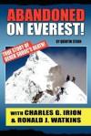 Abandoned on Everest - Charles G. Irion, Ronald J. Watkins