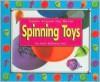 Spinning Toys - Dana Meachen Rau
