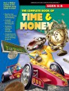 The Complete Book of Time & Money, Grades K - 2 - American Education Publishing, American Education Publishing