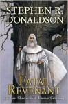 Fatal Revenant - Stephen R. Donaldson