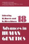 Advances in Human Genetics: Volume 18 - Harry Harris, Kurt Hirschhorn