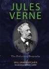 Jules Verne: The Definitive Biography - Arthur C. Clarke, William Butcher