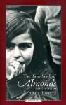 The Bitter Smell of Almonds - Arnošt Lustig