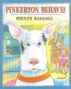 Pinkerton, Behave! - Steven Kellogg