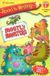Mostly Monsters (Road to Writing) - Kitty Richards, Ken Bowser