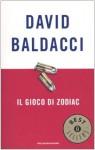 Il gioco di zodiac - David Baldacci, Fabrizio Pezzoli