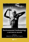 Environmental Anthropology: A Historical Reader - Dove