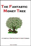 The Fantastic Money Tree (Internet Marketing) - Geoff Norman